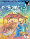 Born on Christmas Morn - Arch Books
