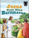 Jesus Heals Blind Bartimaeus - Arch Books