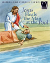 Jesus Heals the Man at the Pool - Arch Books
