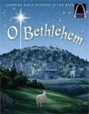 O Bethlehem - Arch Books