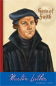 Hero of Faith - Martin Luther