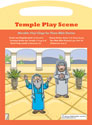 Bible Play Scenes - Set 3 (Temple)