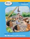 One in Christ - Preschool B Teacher Guide Unit 10
