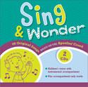 Sing & Wonder: Songs Based on the Apostles' Creed 2-CD Set
