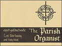 The Parish Organist, Part 07 (Lent, Palm Sunday, Holy Week)