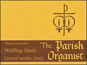 The Parish Organist, Part 09 (Wedding Music)