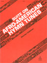 Suite of Afro-American Hymn Tunes