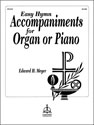 Easy Hymn Accompaniments for Organ or Piano