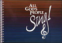 All God's People Sing: Accompaniment Book