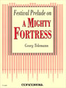 Festival Prelude on A Mighty Fortress