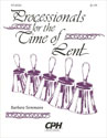 Processionals for the Time of Lent