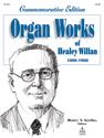 Organ Works of Healey Willan