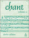 Chant, Vol. II