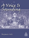 A Voice Is Sounding