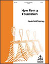 How Firm a Foundation (McChesney)