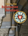 Easy-to-play Reformation Variations