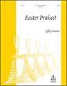 Easter Praises!