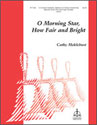 O Morning Star, How Fair and Bright (3-5 Octaves)