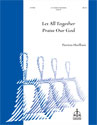 Let All Together Praise Our God (Hurlbutt)