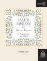 Easter Fantasy on Ancient Hymns for Brass Quintet and Organ