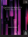 Gates of Beauty: Six Hymn Settings for Organ