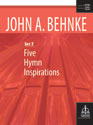 Five Hymn Inspirations, Set 2