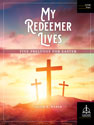 My Redeemer Lives: Five Preludes for Easter