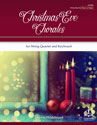 Christmas Eve Chorales for String Quartet and Keyboard