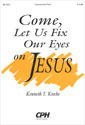 Come, Let Us Fix Our Eyes on Jesus (Instrumental Parts)
