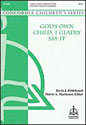 God's Own Child, I Gladly Say It (Hildebrand)