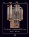 The Concordia Organ Method