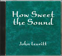 How Sweet the Sound (CD)