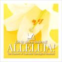 He Is Risen Indeed! Alleluia! (CD)