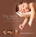 Tiny Hands that Hold My Heart - softcover booklet
