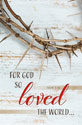 Standard Good Friday Bulletin: For God So Loved the World