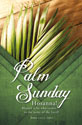 Standard Palm Sunday Bulletin: Hosanna! Blessed is He Who Comes