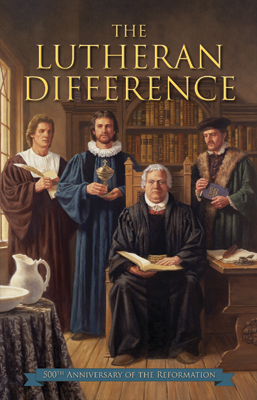 The lutheran difference reformation anniversary edition fandeluxe Images