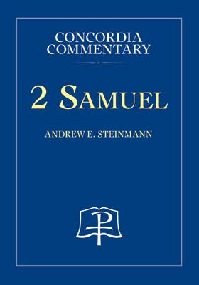 2 Samuel Concordia Commentary