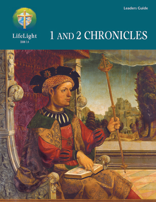 LifeLight: 1 and 2 Chronicles - Leaders Guide