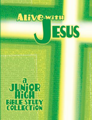 Alive with Jesus