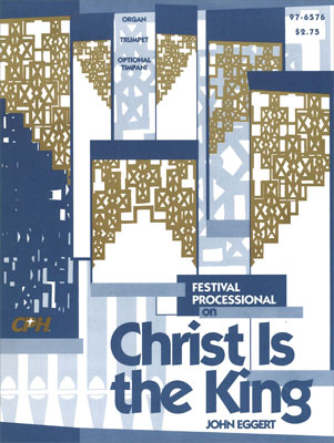 Festival Processional on Christ Is the King