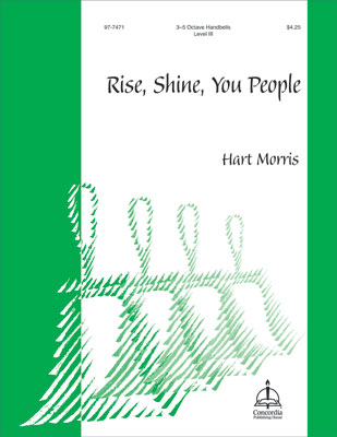 Rise, Shine, You People (Morris)