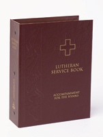 Lutheran Service Book: Hymn Accompaniment Edition