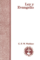 Ley y Evangelio (Law and Gospel) (ebook Edition)