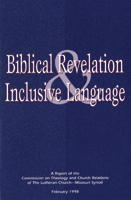 Biblical Revelation & Inclusive Language - CTCR