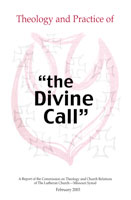 "Theology and Practice of ""the Divine Call"" - CTCR"