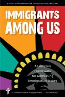 Immigrants Among Us - CTCR