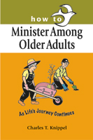 How to Minister Among Older Adults
