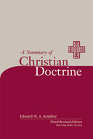 A Summary of Christian Doctrine NKJV