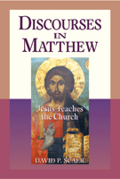Discourses in Matthew - Jesus Teaches the Church